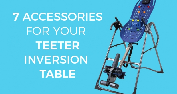 7 Accessories for Teeter inversion tables