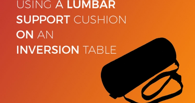 Using a lumbar cushion on an inversion table